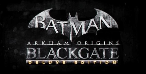 Batman Arkham Origins - Blackgate Deluxe Edition
