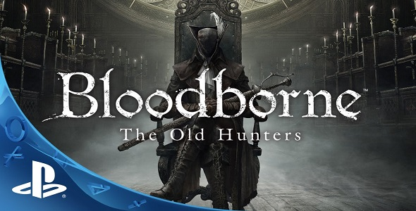 Bloodborne - The Old Hunters