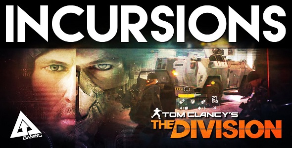 The Division - Incursions