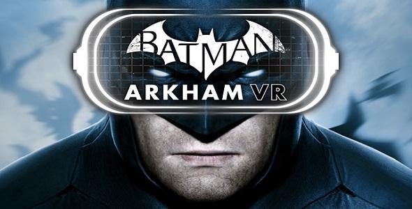 Batman - Arkham VR