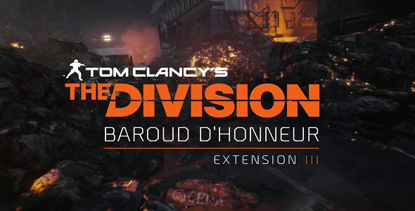 tom-clancys-the-division-extension-iii-baroud-dhonneur